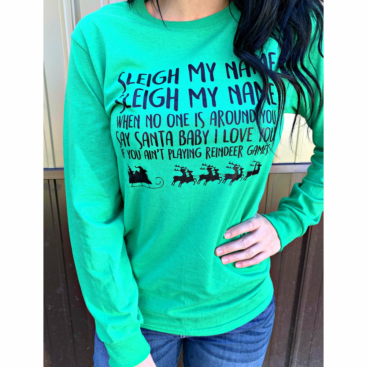 Sleigh my name Long sleeve tee