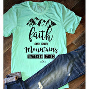 Faith Can Move Mountains  tee - Gabriel Clothing Company