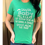 Santa Baby fill a glass of beer for me mom tee
