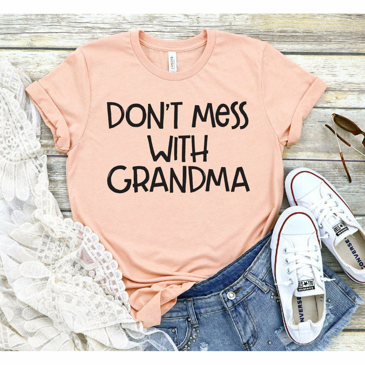 Don't mess with grandma tee