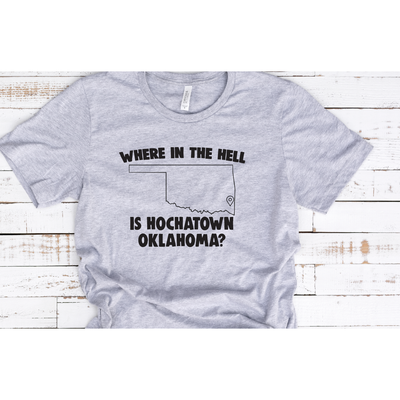 Where In The----Hochatown Tee