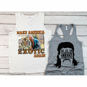 Make America Exotic Again tee or tank top