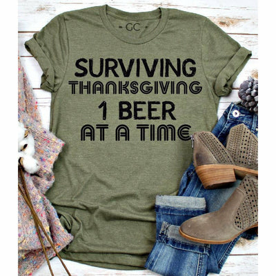 surviving thanksgiving one beer at a time tee