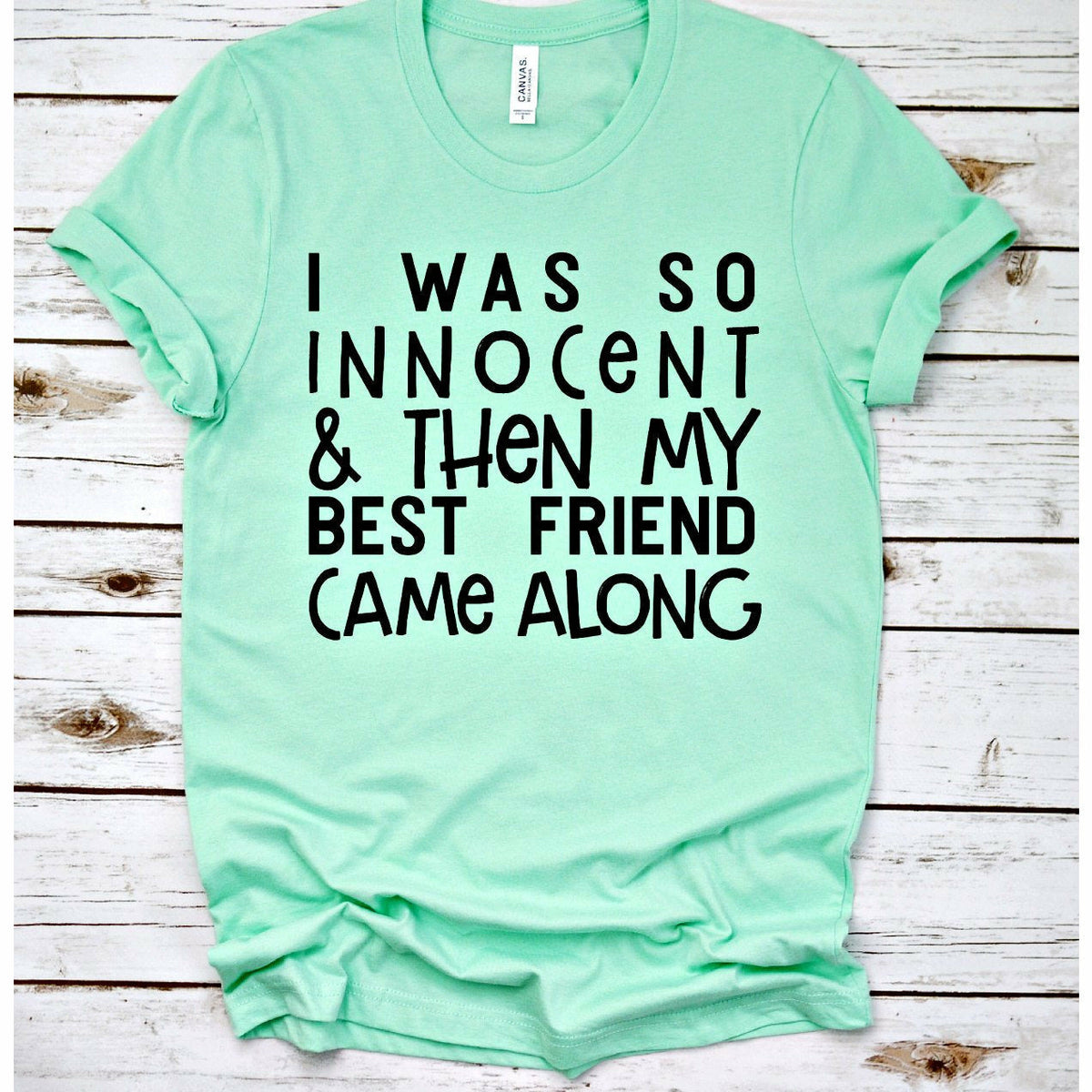 Innocent best friend tee