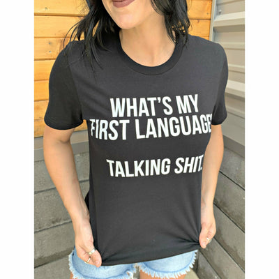 First Language? Talking Shhhhhh Tee