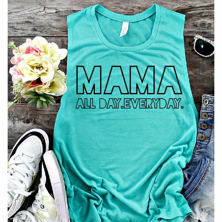 Mama All day everyday tank