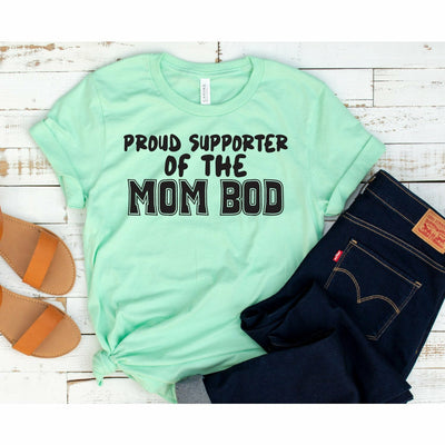 Mom Bod supporter tee