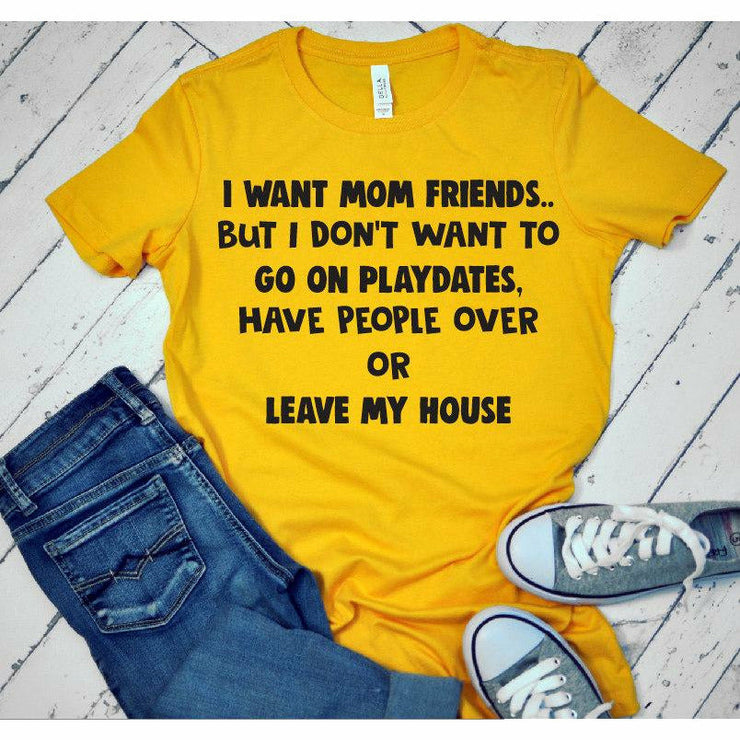 I want mom friends but don't want to tee