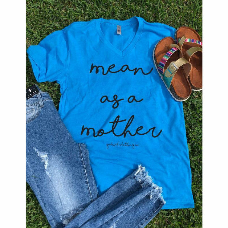 Mean as a Mother V neck Tee - Gabriel Clothing Company