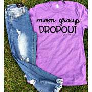Mom Group Drop Out Tee - Gabriel Clothing Company