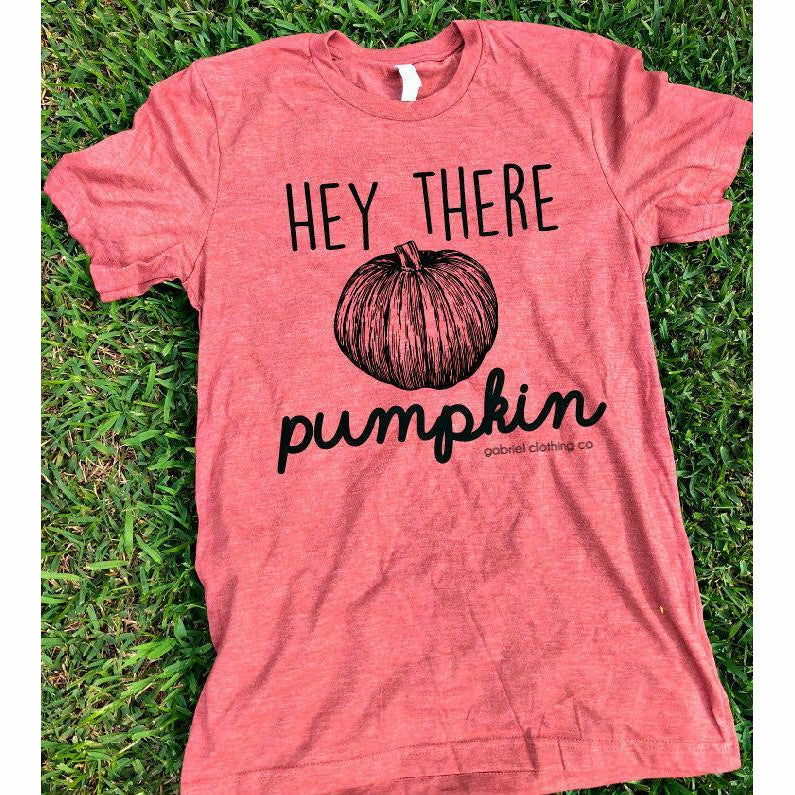 Hey There Pumpkin tee - Gabriel Clothing Company