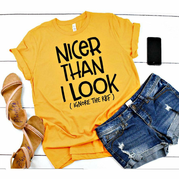 Nicer than I look tee (rbf)
