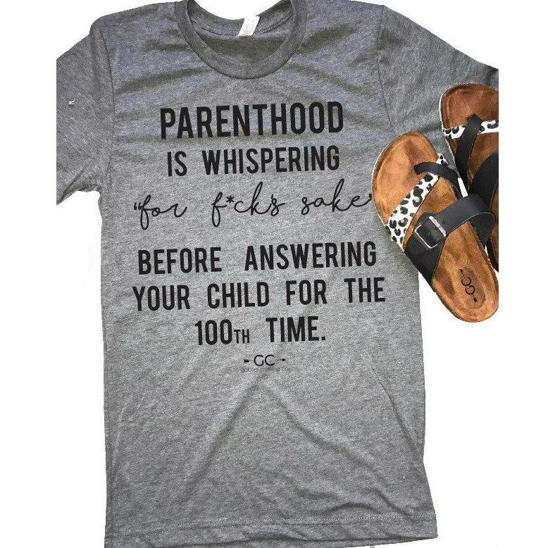 Parenthood (whispering for) T-shirt - Gabriel Clothing Company