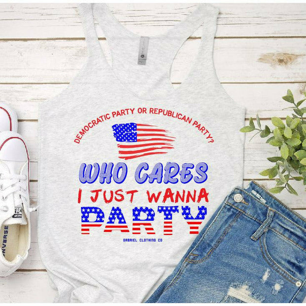 I just wanna party tank or tee