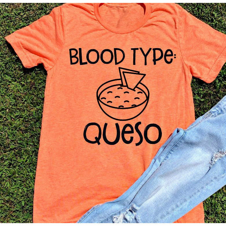 Blood Type: Queso Tee