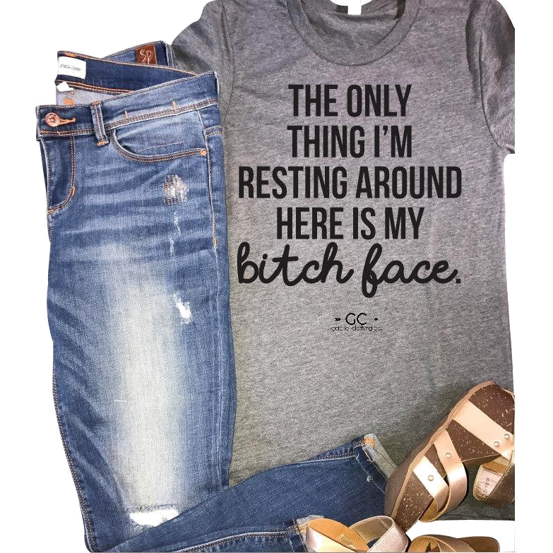 RBF (resting bitch face) - Gabriel Clothing Company