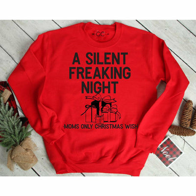 a silent freaking night mom sweatshirt