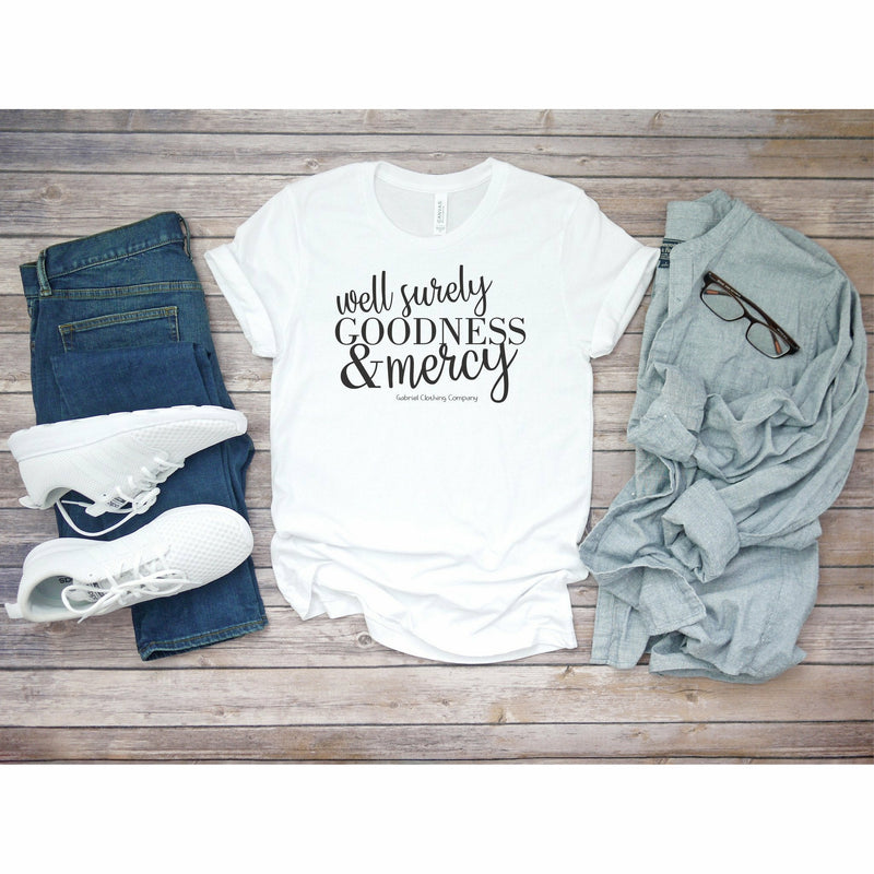 Surely, Goodness And Mercy Tee
