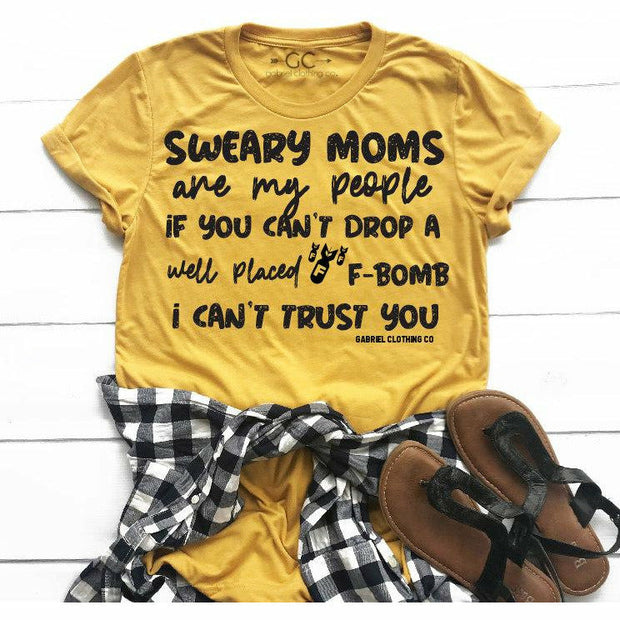 Sweary moms are my people tee