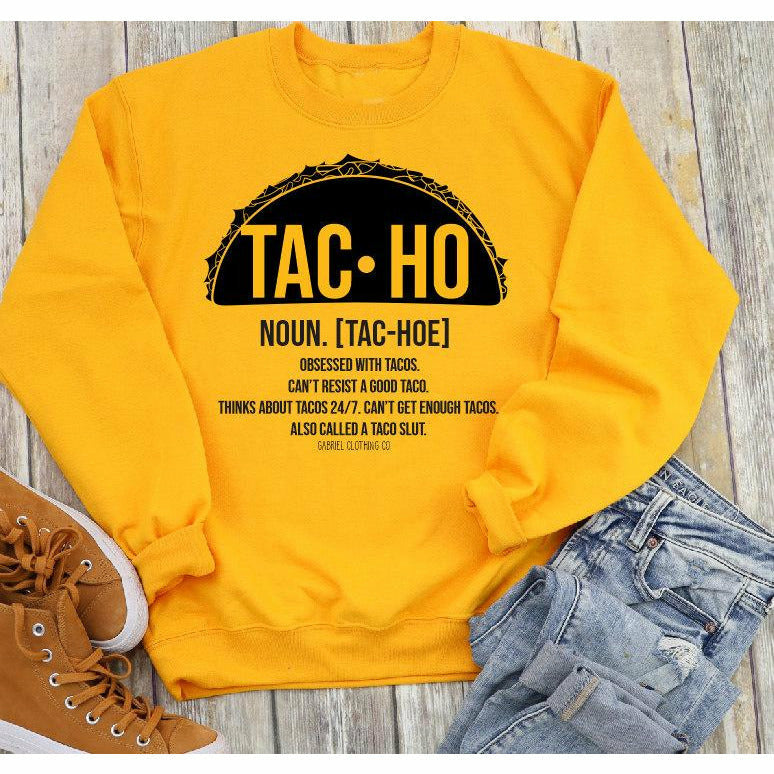 Tac ho definition sweatshirt