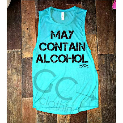 May contain alcohol tank - Gabriel Clothing Company