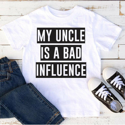 My Uncle is a bad influence tee (kids or adult)