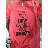 Win or Lose Tee