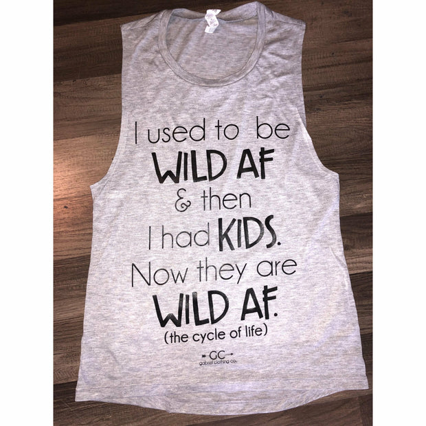 I used to be wild AF tank - Gabriel Clothing Company