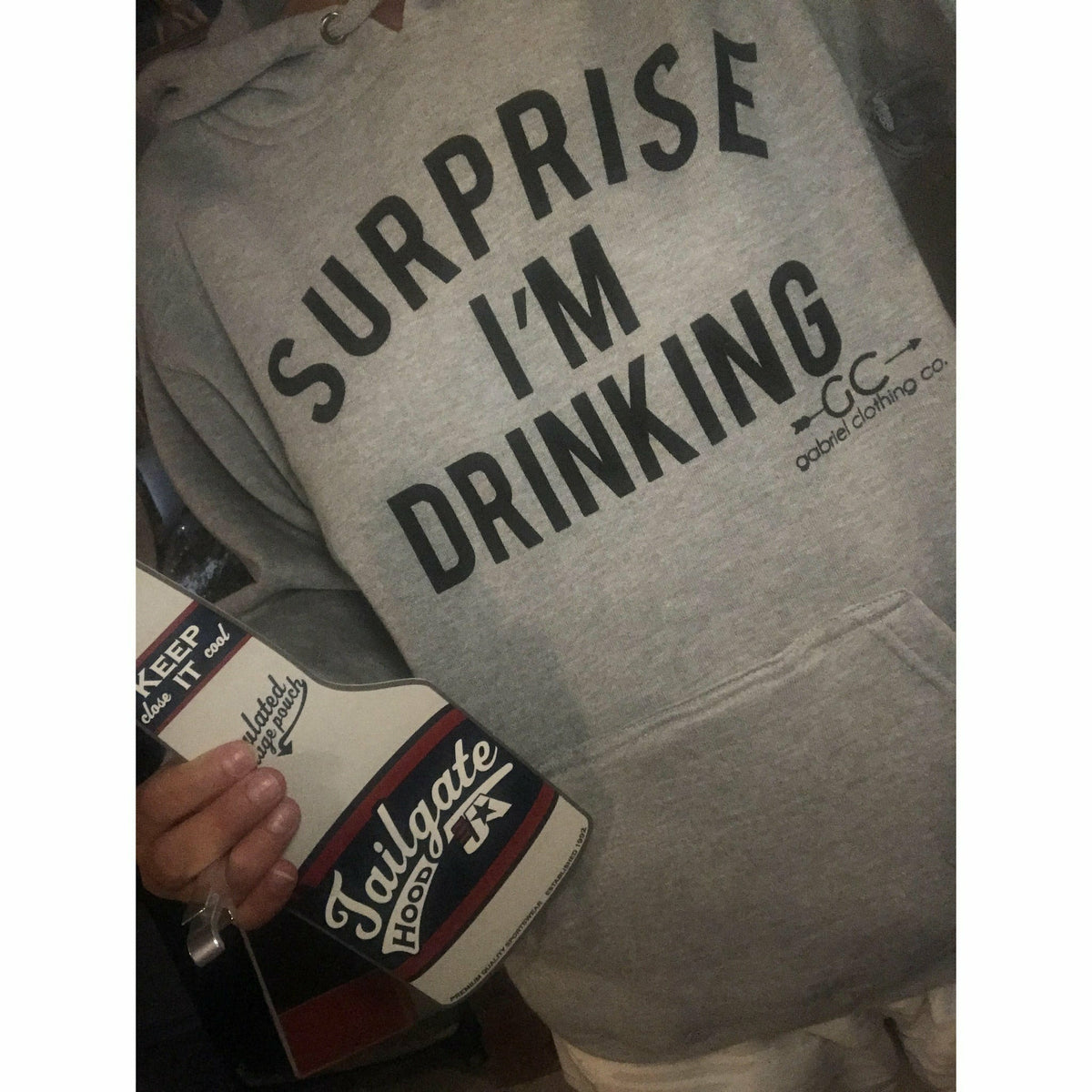 Surprise I'm Drinking Hoodie ( with built in koozie & bottle opener) - Gabriel Clothing Company
