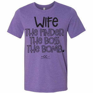 Wife - the finder the boss the BOMB - Gabriel Clothing Company