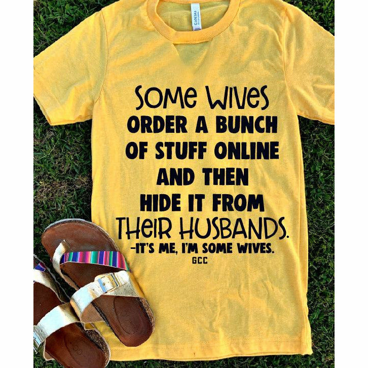 Some wives tee (With or without cut out)