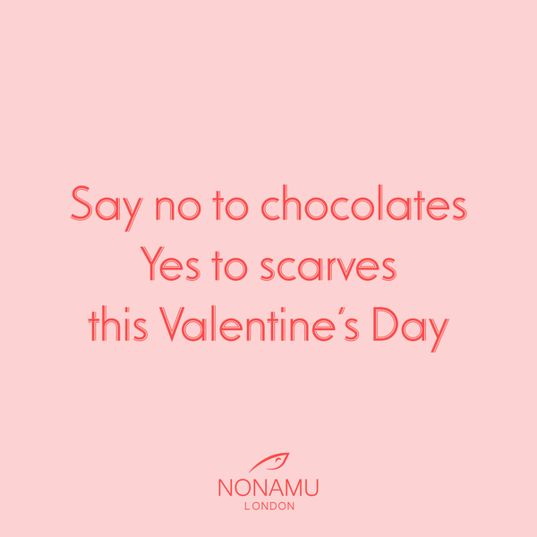 Say no to chocolates, Yes to scarves this Valentine's Day