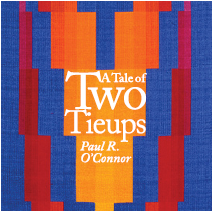 A Tale of Two Tie-Ups (And How They Grew) by Paul R. O'Connor