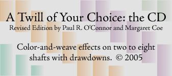 A Twill of Your Choice: the CD, Paul R. O'Connor and Margaret Coe