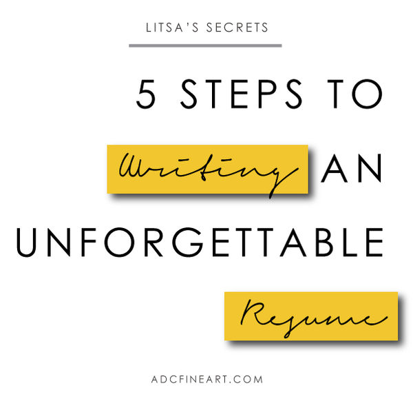 5 Steps to Writing an Unforgettable and No-Hassle CV or Resume