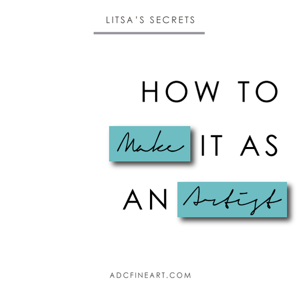 The Most Important Secret: How to Make it as an Artist