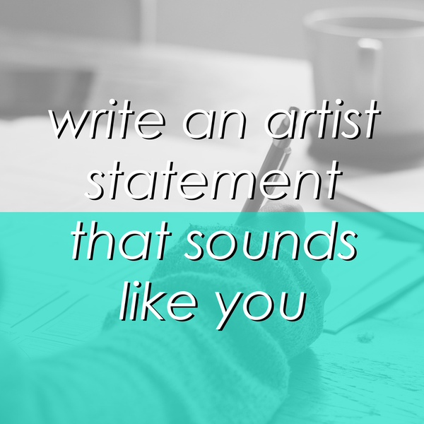 How to Write an Artist Statement in 5 Easy Steps
