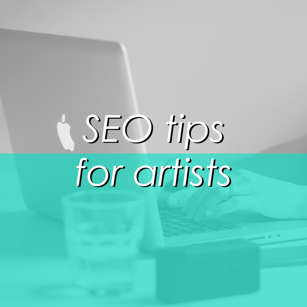 SEO Tips for Artists: How to Optimize Your Images to Rank Higher in Search Results