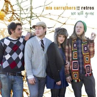We Will Grow - Mia and The Retros