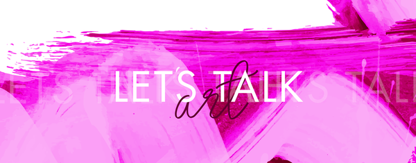 let's talk art series