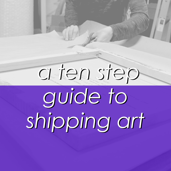 step by step guide to shipping artwork