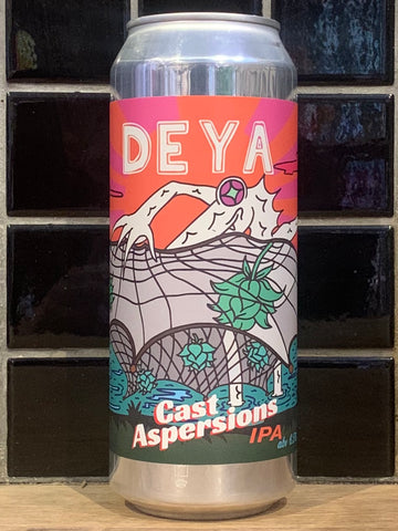 Deya Cast Aspersions IPA