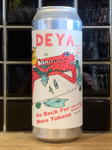 DEYA Go Back For More Tokens IPA