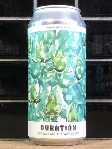 Duration Turtles All The Way Down American Pale Ale