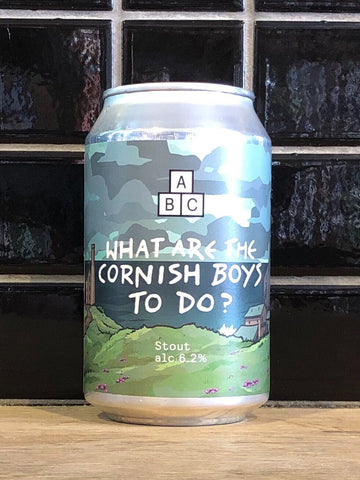 Alphabet What Are The Cornish Boys To Do? Stout