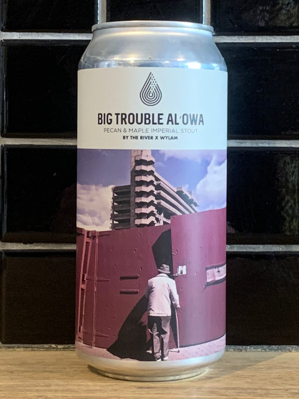 Wylam x By The River Big Trouble Al'owa Imperial Stout