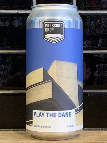 Pressure Drop Play The Dane NEIPA