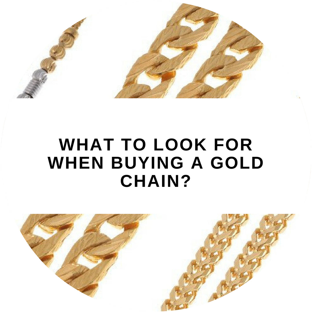 What to look for when buying a Gold Chain