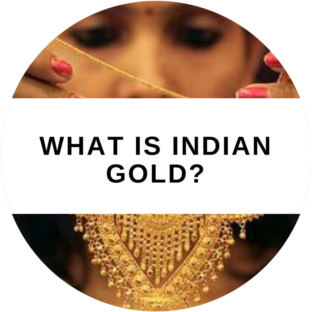 What is Indian Gold?