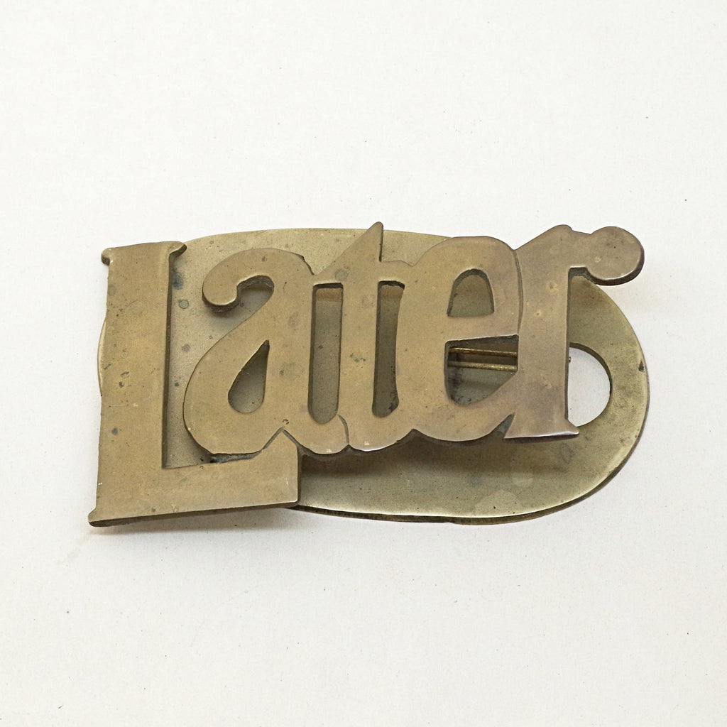 "Brass ""Later"" Clip"